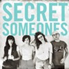 CD review: Secret Someones' <i>Secret Someones</i>