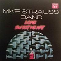 <p><b>Mike Strauss Band's <i>Lone Sweetheart</i></b></p>