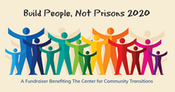 Build People, Not Prisons 2020 - Uploaded by Center for Community Transitions