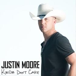 6d9a2286_justin_moore_-_kinda_don_t_care.jpg