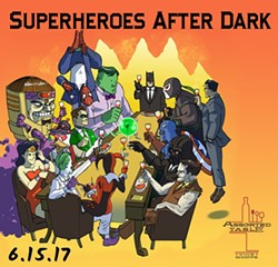 Superheroes After Dark: Launch Party