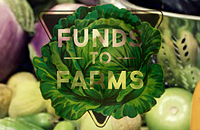 Upcoming Event: Funds to Farms