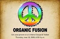 Upcoming: Organic Fusion