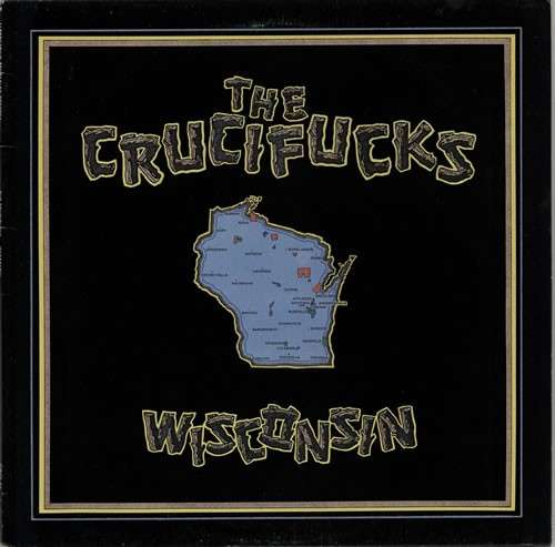 The-Crucifucks-Wisconsin---Yello-572526.jpg