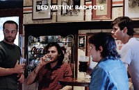 """12 O'Clock Track: That welcome 90s alt sound shines through on Bed Wettin' Bad Boys' """"Any Day Now"""""""