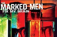 "12 O'Clock Track: The pop-punk shredding on the Marked Men's ""Fix My Brain"""
