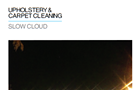 """12 O'Clock Track: Upholstery & Carpet Cleaning, """"Slow Cloud"""""""