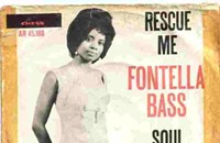 A career highlight of soul and gospel singer Fontella Bass