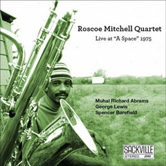 Delmark salvages a classic album from Roscoe Mitchell