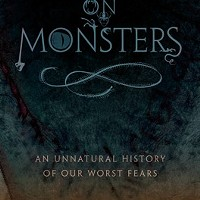 Fall Books Special<br /><i>On Monsters: An Unnatural History of Our Worst Fears</i>