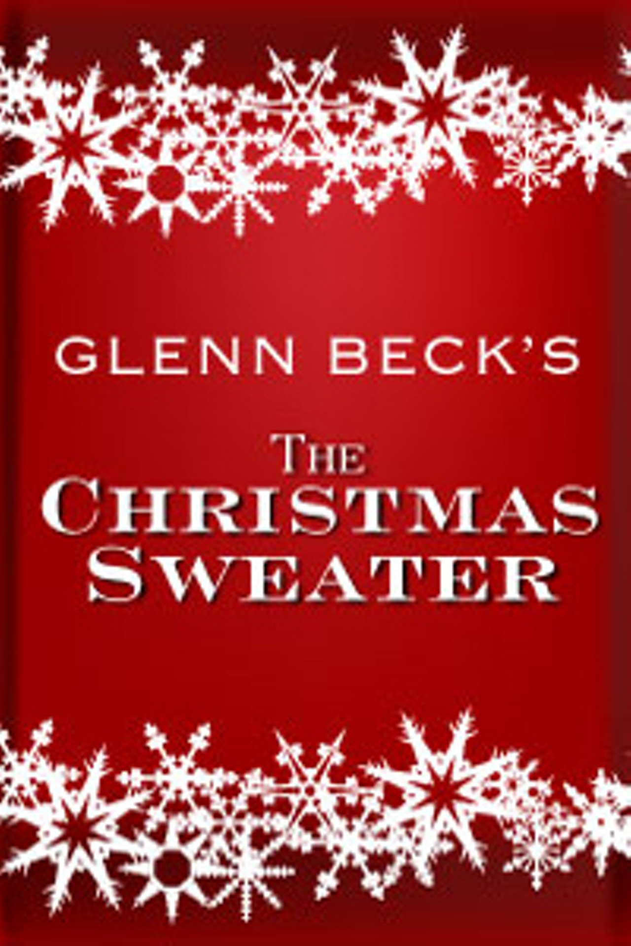 Christmas Sweater By Glenn Beck.Glenn Beck S Christmas Sweater A Return To Redemption Live