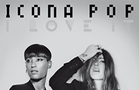 Icona Pop and the power of proper placement