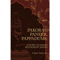 In Print: Colleen Taylor Sen's Guide to Indian Restaurant Menus