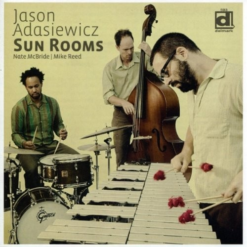 Jason Adasiewicz: Sun Rooms