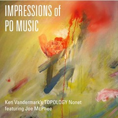 "Ken Vandermark reimagines the ""Po Music"" of Joe McPhee"
