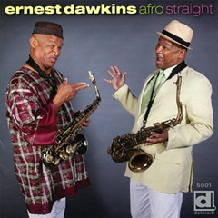 Local saxophonist Ernest Dawkins plays it Afro Straight