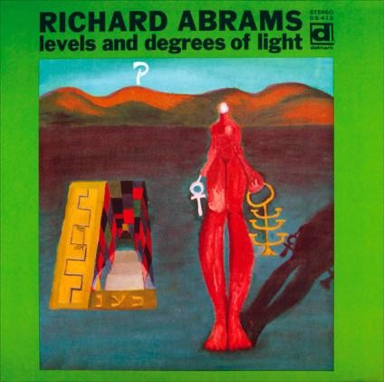 Muhal Richard Abrams: Levels and Degrees of Light