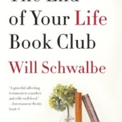 No sappiness allowed at The End of Your Life Book Club