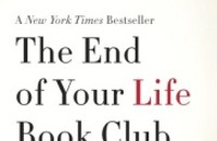 No sappiness allowed at <i>The End of Your Life Book Club</i>