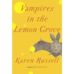 Pain becomes parable in Vampires in the Lemon Grove