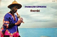Listen to 'Thembi,' get psyched for Pharoah Sanders on Saturday