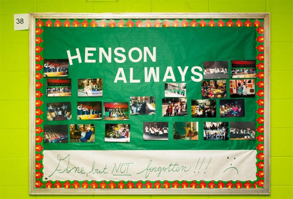 "[photograph of school bulletin board: ""Henson Always: Gone but NOT forgotten!!! :( ""]"