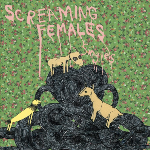 Screaming Females singles collection