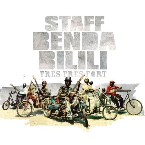 Staff Benda Bilili: Tres Tres Fort