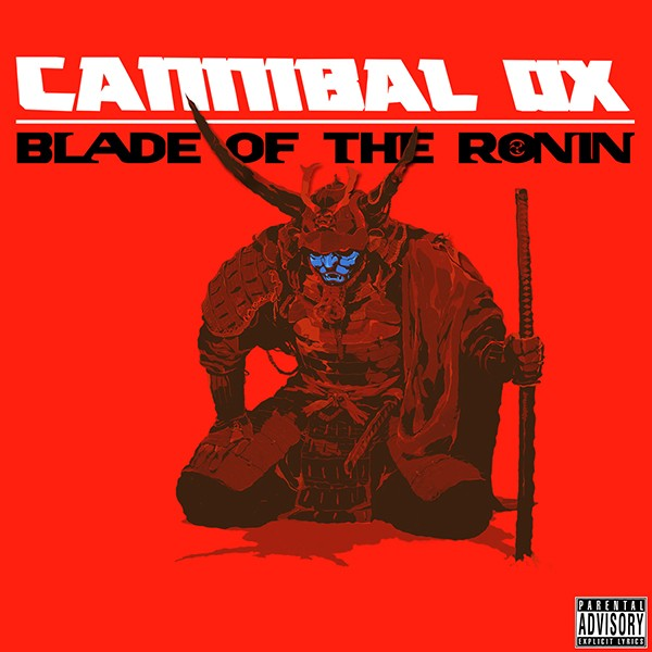 cannibal-ox-blade-of-the-ronin-600.jpg