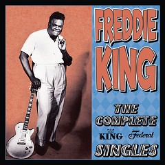 The enduring power and soul of bluesman Freddie King