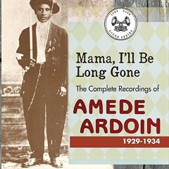 The genius of Cajun forefather Amede Ardoin