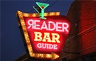 The <em>Reader</em> Neighborhood Bar Guide