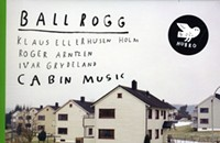 The rustic minimalism of Norwegian trio Ballrogg
