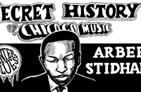 The Secret History of Chicago Music: Arbee Stidham