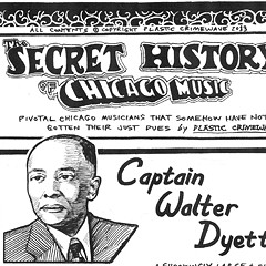 The Secret History of Chicago Music: Captain Walter Dyett