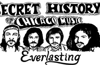 The Secret History of Chicago Music: Everlasting