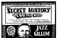 The Secret History of Chicago Music: Jazz Gillum
