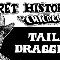 The Secret History of Chicago Music: Tail Dragger