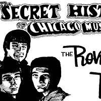 The Secret History of Chicago Music: The Rovin' Kind