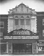 the Tivoli Theaters exterior in 1928 (photo courtesy Classic Cinemas website)