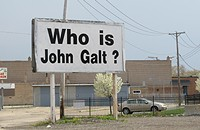 This mysterious 'Who is John Galt?' billboard raises more than just one question