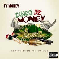 Listen to Ty Money's <i>Cinco De Money</i> mixtape 'Over and Over'