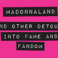 Madonna, the key to self-discovery