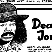 Deacon Jones cofounded the legendary Baby Huey & the Babysitters—and that was just for starters