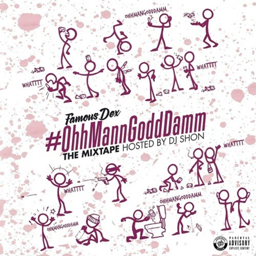 famous_dex_ohhmanngodddamm-front-large.jpg