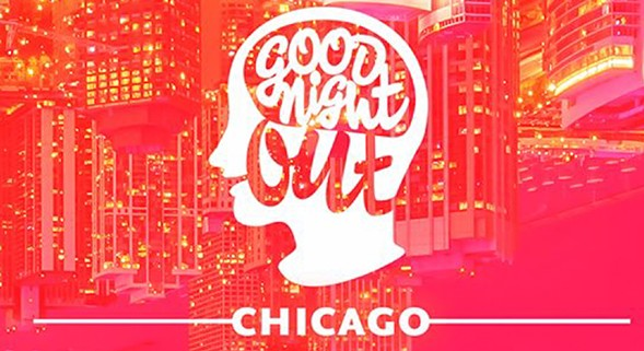 6.3-good_night_out_chicago_launch_party-teaser.jpg