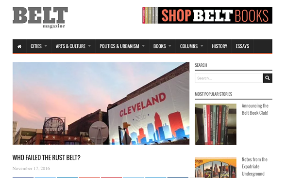 Belt magazine covers Rust Belt cities from Chicago to Pittsburgh. - BELT