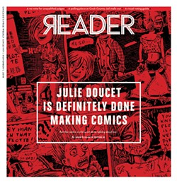 On the cover: From Dirty Plotte: The Complete Julie Doucet - COURTESY DRAWN & QUARTERLY