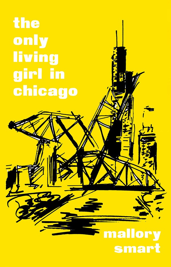 The cover art for Mallory Smart's forthcoming book, The Only Living Girl in Chicago, due out in August 2021 by Colorado's Trident Press.