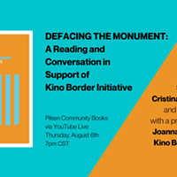 Defacing the Monument: A Reading in Support of Kino Border Initiative